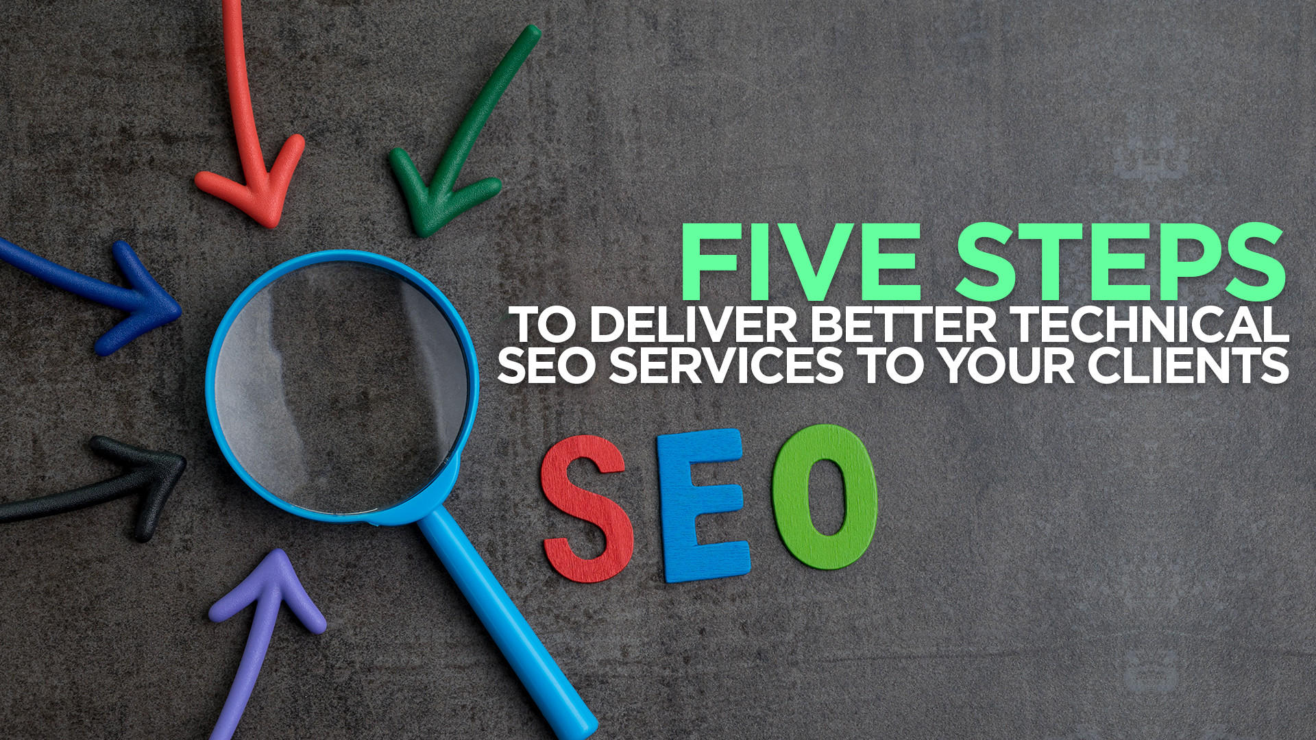 5 Tips For Delivering Best Technical SEO Services To Clients