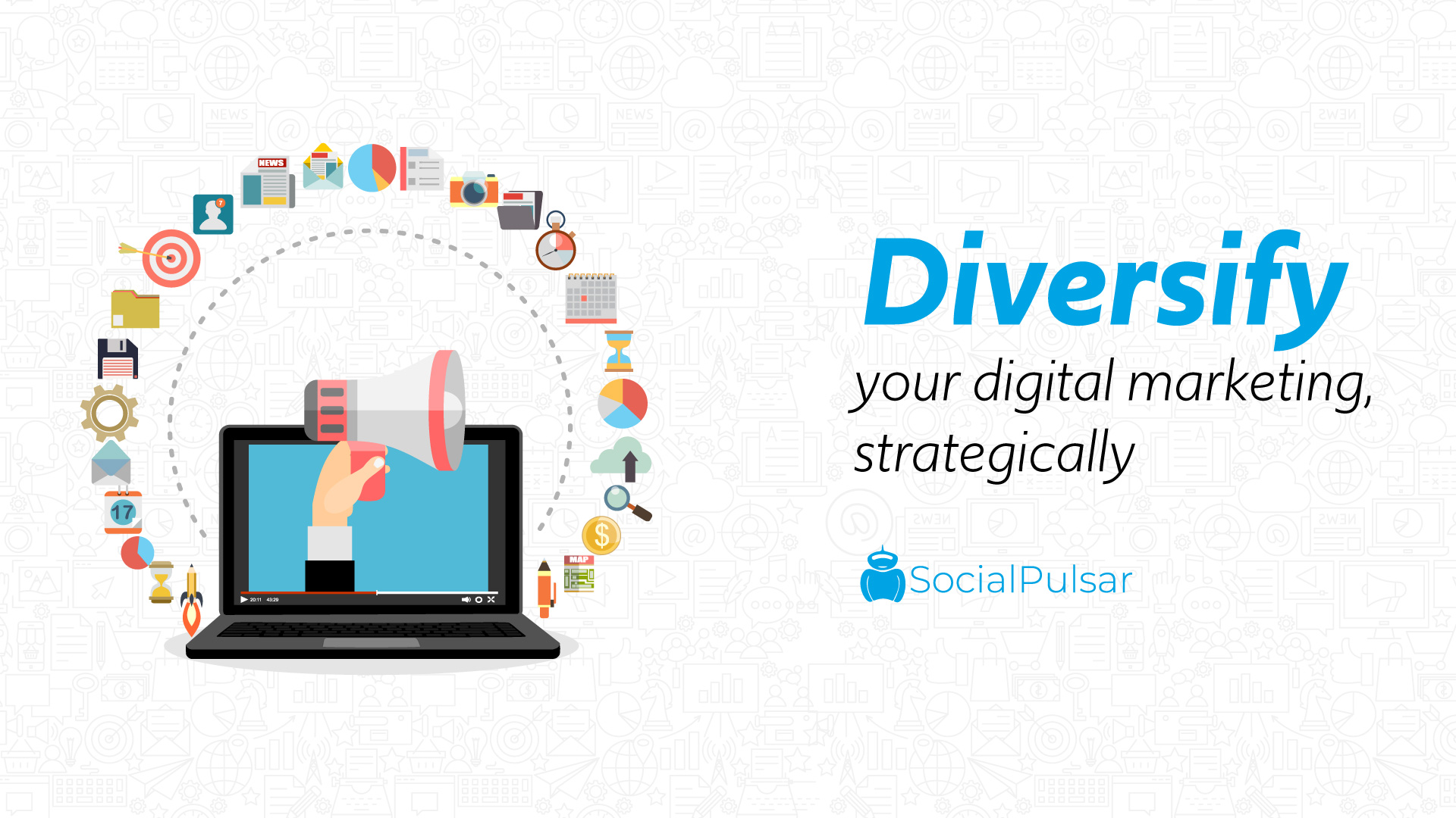 Diversify Your Digital Marketing, Strategically