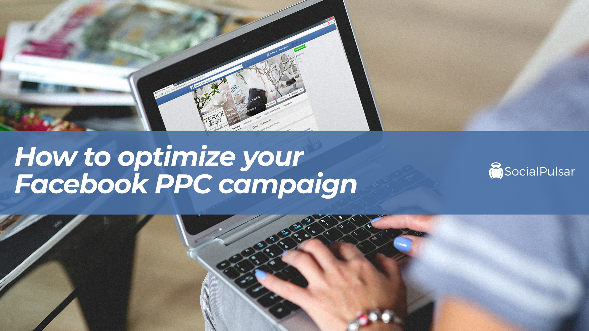 How to Optimize Your Facebook PPC Campaign