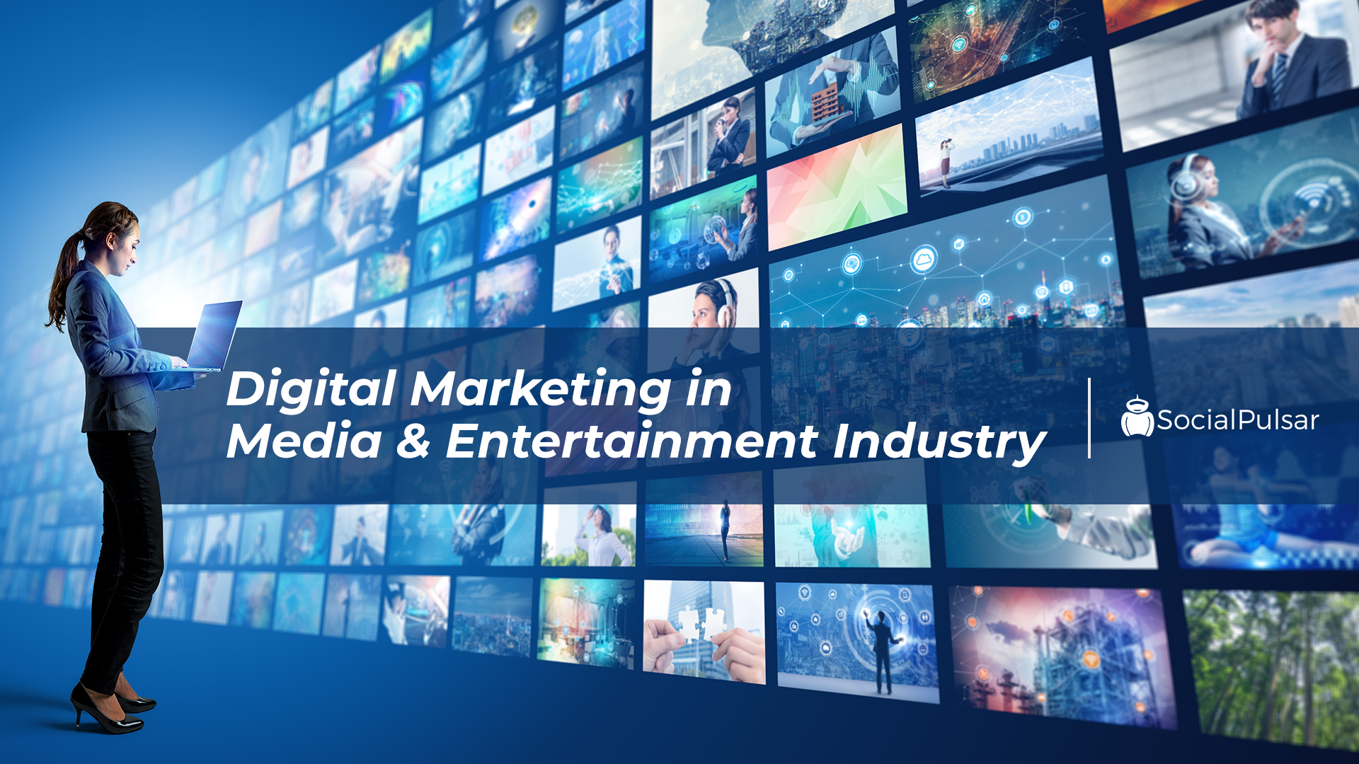 Digital Marketing for Media & Entertainment Industry